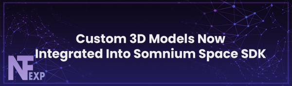 Custom 3D Models Now Integrated Into Somnium Space SDK